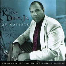 Maybeck Recital Hall Series, Volume Thirty-Nine mp3 Live by Kenny Drew, Jr.