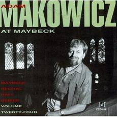 Maybeck Recital Hall Series, Volume Twenty-Four by Adam Makowicz