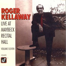 Live At Maybeck Recital Hall, Volume Eleven