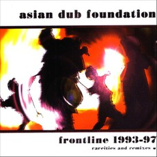 Frontline 1993-97 by Asian Dub Foundation