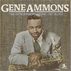 The Gene Ammons Story: The 78 Era (Re-Issue)