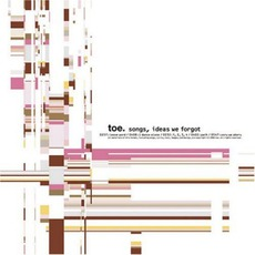 Songs, Ideas We Forgot mp3 Album by toe
