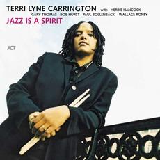 Jazz Is A Spirit mp3 Album by Terri Lyne Carrington