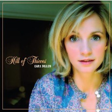 Hill Of Thieves mp3 Album by Cara Dillon