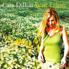 Sweet Liberty mp3 Album by Cara Dillon