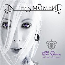 The Dream - The Ultra VIolet Edition - by In This Moment