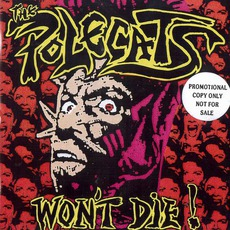 The Polecats Won't Die