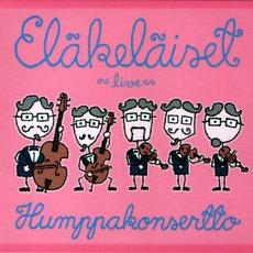 Humppakonsertto (Digipak Edition) mp3 Album by Eläkeläiset