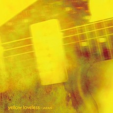 Yellow Loveless mp3 Compilation by Various Artists
