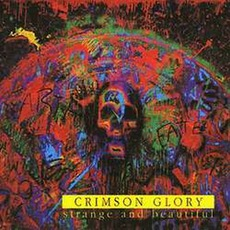 Strange And Beautiful mp3 Album by Crimson Glory