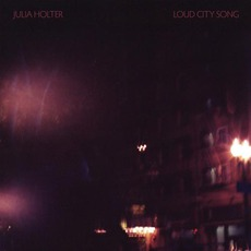 Loud City Song mp3 Album by Julia Holter