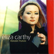 Rough Music mp3 Album by Eliza Carthy