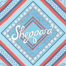 Sheppard mp3 Album by Sheppard