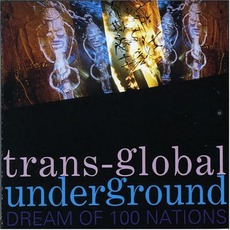 Dream Of 100 Nations mp3 Album by Transglobal Underground