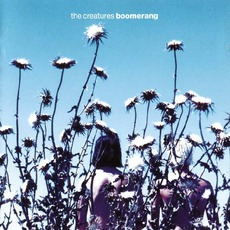 Boomerang mp3 Album by The Creatures