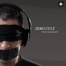 Pop Insanity mp3 Album by Zero Cult