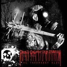 The Throwaway Kids mp3 Album by Dead Celebrity Status