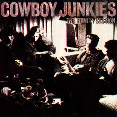 The Trinity Session mp3 Album by Cowboy Junkies