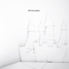 Castles mp3 Album by Will Driving West