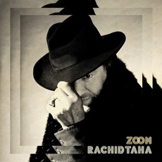Zoom mp3 Album by Rachid Taha