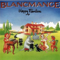 Happy Families (Re-Issue) mp3 Album by Blancmange