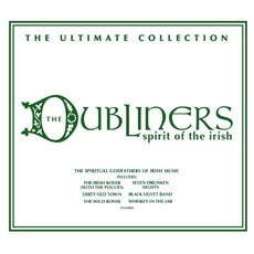 Spirit Of The Irish: The Ultimate Collection