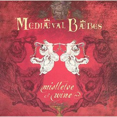 Mistletoe And Wine: A Seasonal Collection by Mediæval Bæbes