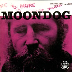 More Moondog / The Story Of Moondog