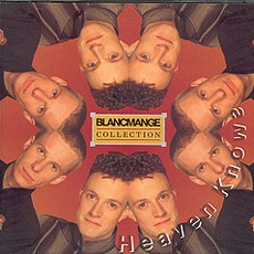 Blancmange Collection: Heaven Knows