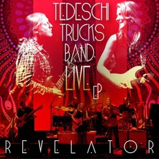 Revelator Live EP mp3 Live by Tedeschi Trucks Band