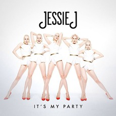 It's My Party by Jessie J