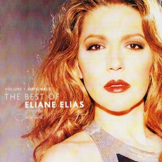 The Best Of Eliane Elias, Volume 1: Originals