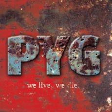 We Live, We Die