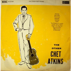 The Other Chet Atkins by Chet Atkins