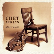 Almost Alone by Chet Atkins