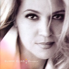 Dreamer mp3 Album by Eliane Elias