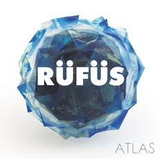 Atlas by Rüfüs