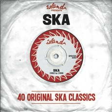 Island Records Presents: Ska - 40 Original Ska Classics