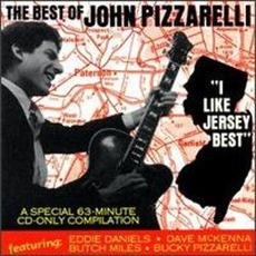 The Best Of John Pizzarelli: I Like Jersey Best