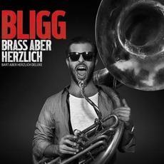 Brass Aber Herzlich (Bart Aber Herzlich Deluxe) mp3 Album by Bligg