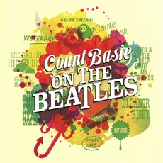 Basie On The Beatles (Remastered) mp3 Album by Count Basie & His Orchestra