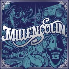 Machine 15 by Millencolin