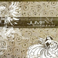Between The Dim And The Dark by Jump