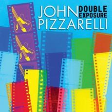 Double Exposure by John Pizzarelli