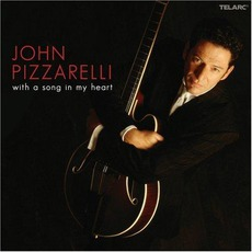 With A Song In My Heart by John Pizzarelli