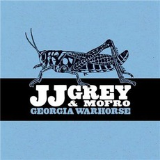 Georgia Warhorse mp3 Album by JJ Grey & Mofro