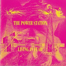 Living In Fear (Japanese Edition) mp3 Album by The Power Station