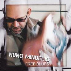 Free Blues by Nuno Mindelis