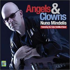 Angels & Clowns (Feat. The Duke Robillard Band) by Nuno Mindelis