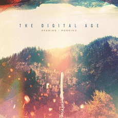 Evening: Morning mp3 Album by The Digital Age